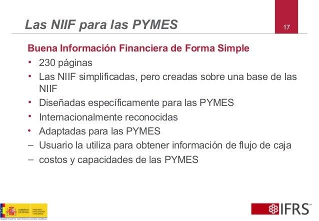 17Las NIIF para las PYMES Buena Información Financiera de Forma Simple • 230 páginas • Las NIIF simplificadas, pero creada...