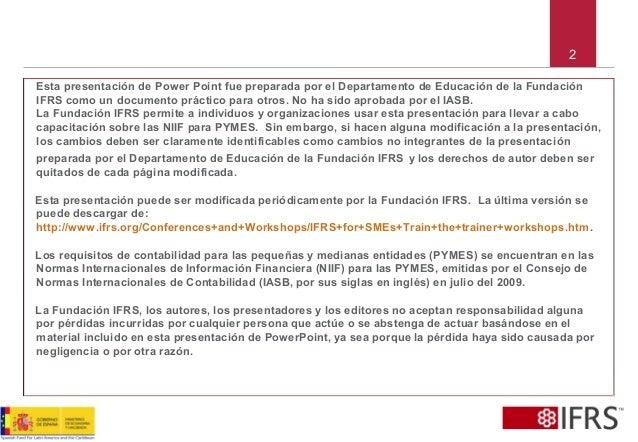 2 Esta presentación de Power Point fue preparada por el Departamento de Educación de la Fundación IFRS como un documento p...