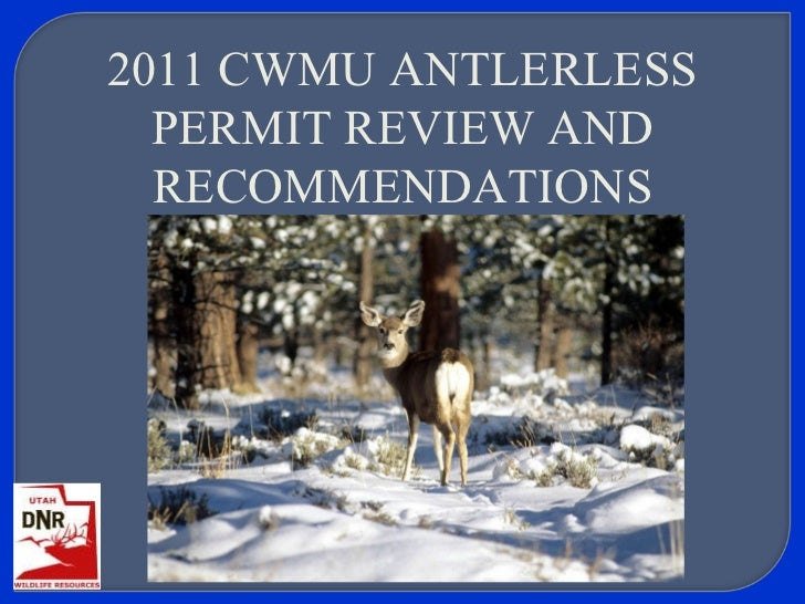 2011 CWMU antlerless permit review and recommendations, May 4, 2011