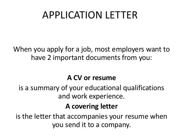 Great APPLICATION LETTER When You Apply For A Job, Most Employers Want To Have 2  Important ...  What Is A Letter Of Application