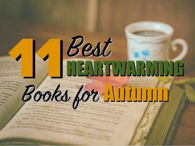 11 Best Heartwarming Books for Autumn