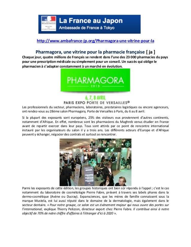 http://www.ambafrance-jp.org/Pharmagora-une-vitrine-pour-la Pharmagora, une vitrine pour la pharmacie française [ ja ] Cha...