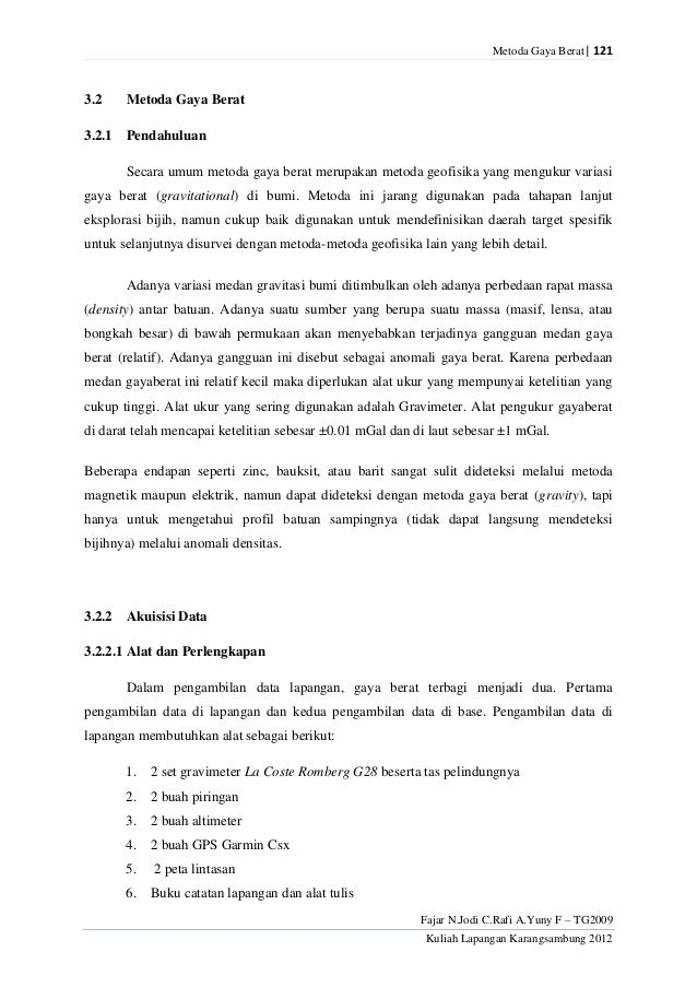 Metoda Gaya Berat| 121Fajar N.Jodi C.Rafi A.Yuny F – TG2009Kuliah Lapangan Karangsambung 20123.2 Metoda Gaya Berat3.2.1 Pe...
