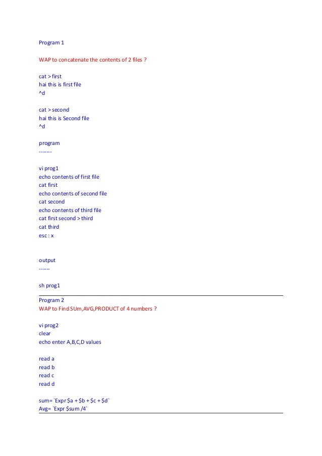 Program 1WAP to concatenate the contents of 2 files ?cat > firsthai this is first file^dcat > secondhai this is Second fil...