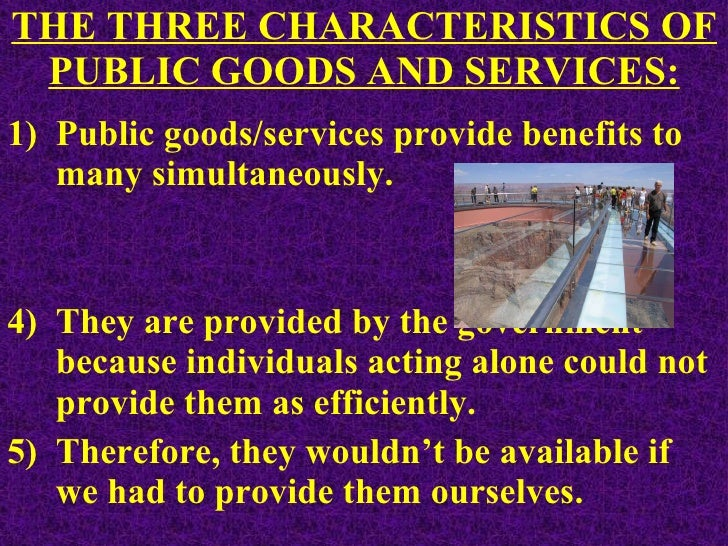 characteristics of public goods and services
