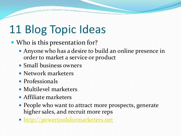 11 Blog Topic Ideas for Internet Marketers-How to Get Leads by Bloggi…
