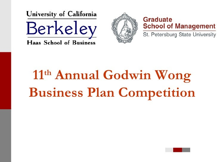 11 th  Annual Godwin Wong Business Plan Competition