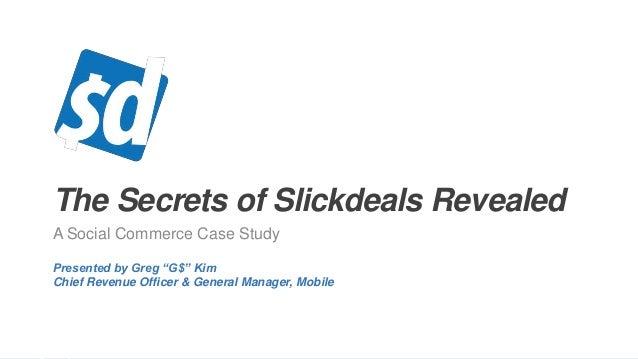 The Secrets Of Slickdeals Revealed