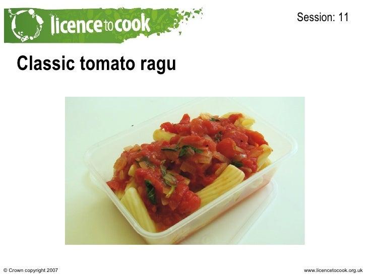 Classic tomato ragu Session: 11