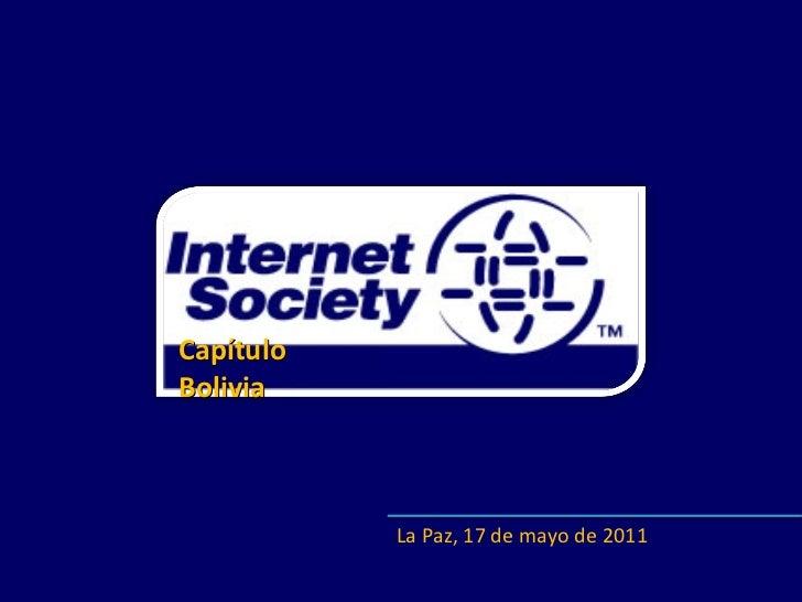 La Paz, 17 de mayo de 2011 Capítulo  Bolivia