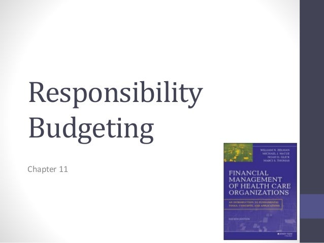 Responsibility  Budgeting  Chapter 11