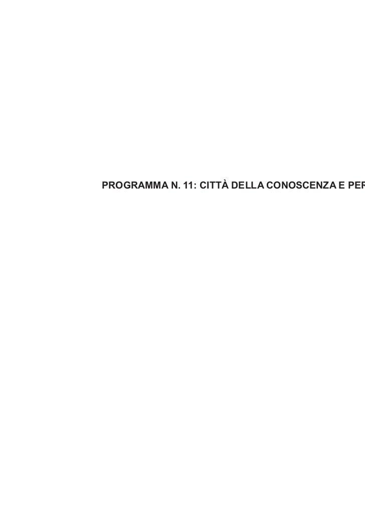 PROGRAMMA N. 11: CITTÀ DELLA CONOSCENZA E PER I GIOVANI