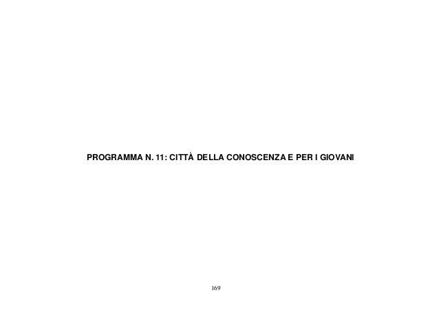 PROGRAMMA N. 11: CITTÀ DELLA CONOSCENZA E PER I GIOVANI                         169