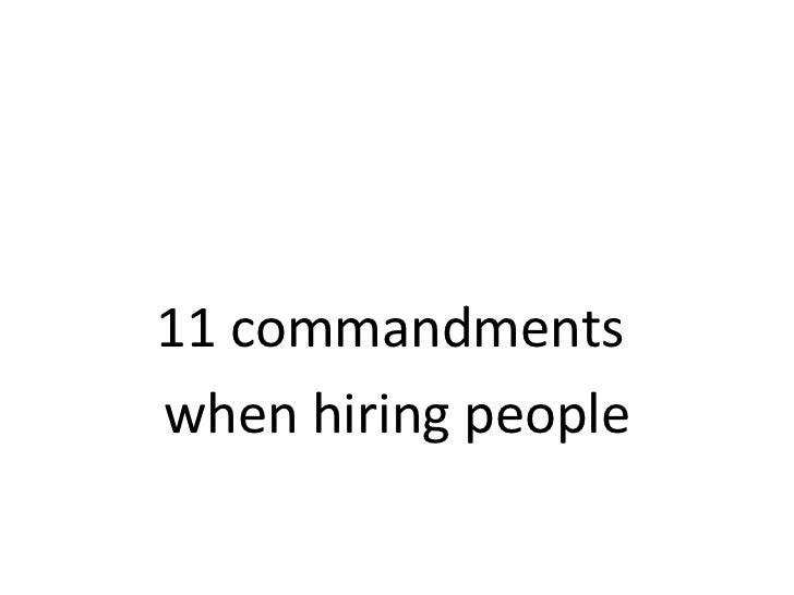 11 commandments  when hiring people