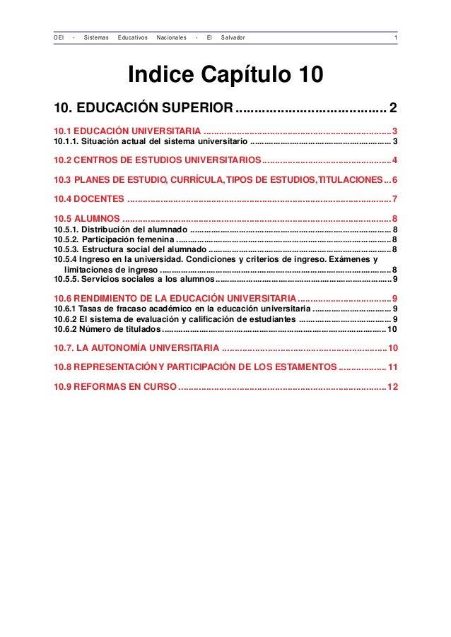OEI - Sistemas Educativos Nacionales - El Salvador 1  Indice Capítulo 10  10. EDUCACIÓN SUPERIOR.............................