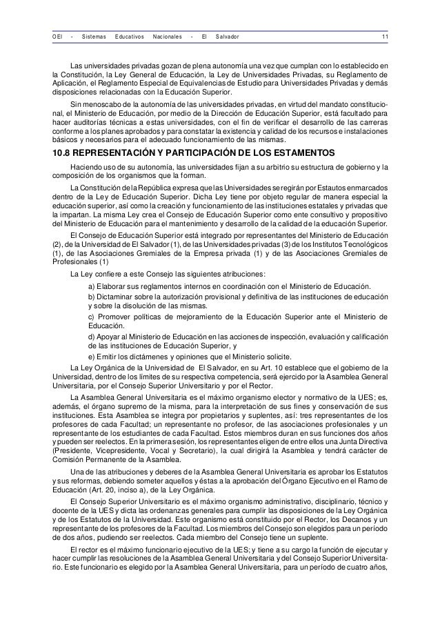OEI - Sistemas Educativos Nacionales - El Salvador 11  Las universidades privadas gozan de plena autonomía una vez que cum...