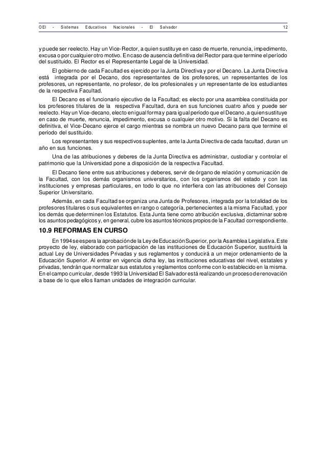 OEI - Sistemas Educativos Nacionales - El Salvador 12  y puede ser reelecto. Hay un Vice-Rector, a quien sustituye en caso...