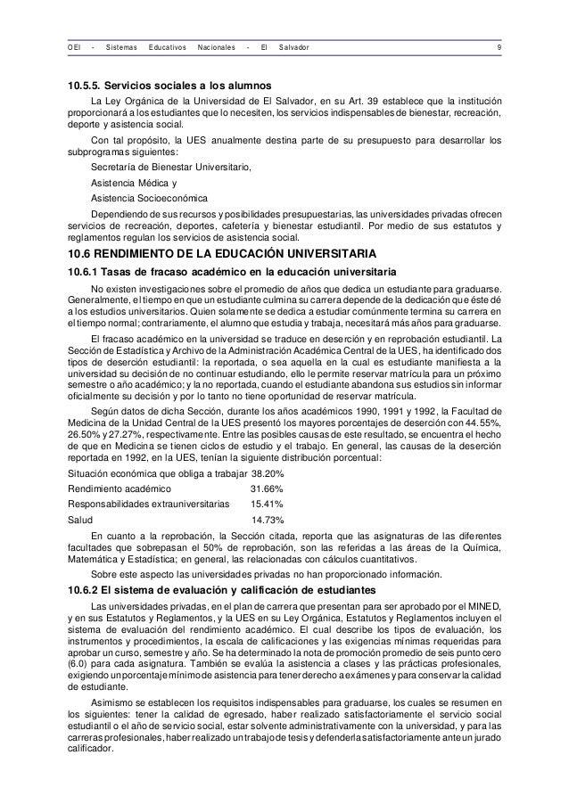 OEI - Sistemas Educativos Nacionales - El Salvador 9  10.5.5. Servicios sociales a los alumnos  La Ley Orgánica de la Univ...