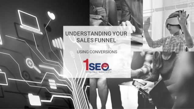 Understanding Your Sales Funnel Using Conversions