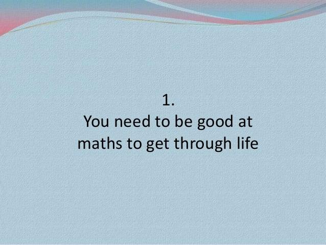 11 damn lies we tell our kids (about maths)