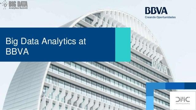 Big Data Analytics at BBVA