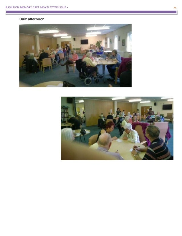 BASILDON MEMORY CAFE NEWSLETTER ISSUE 1 15 Quiz afternoon