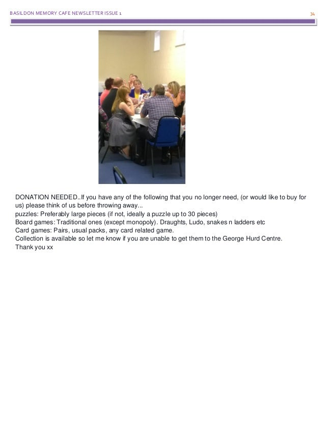 BASILDON MEMORY CAFE NEWSLETTER ISSUE 1 34 DONATION NEEDED..If you have any of the following that you no longer need, (or ...