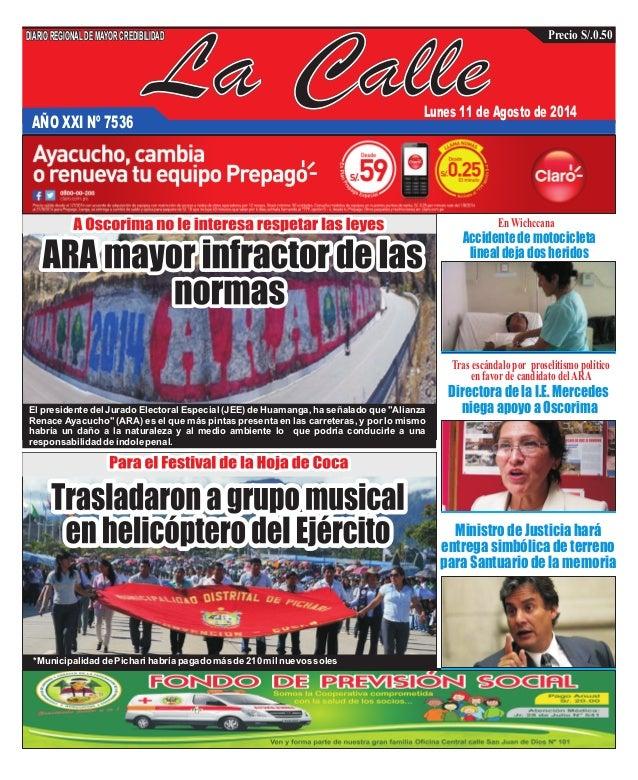 La CalleAÑO XXI Nº 7536 Lunes 11 de Agosto de 2014 Ministro de Justicia hará entrega simbólica de terreno para Santuario d...