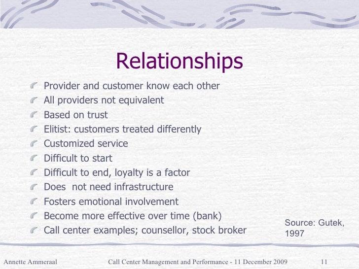 Relationships <ul><li>Provider and customer know each other </li></ul><ul><li>All providers not equivalent </li></ul><ul><...