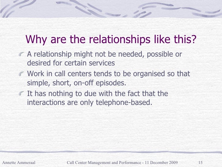 Why are the relationships like this? <ul><li>A relationship might not be needed, possible or desired for certain services ...