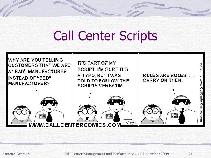 Call Center Scripts Annette Ammeraal Call Center Management and Performance - 11 December 2009