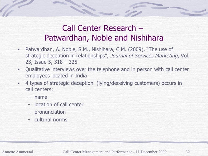 """Call Center Research –  Patwardhan, Noble and Nishihara <ul><li>Patwardhan, A. Noble, S.M., Nishihara, C.M. (2009), """" The ..."""
