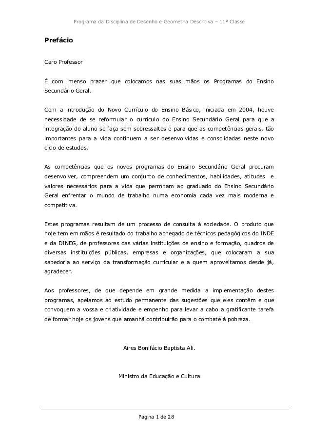 Programa da Disciplina de Desenho e Geometria Descritiva – 11ª Classe Página 1 de 28 Prefácio Caro Professor É com imenso ...