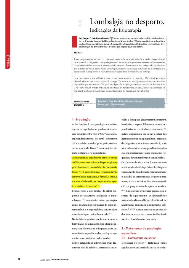 18 Março 2010 * www.revdesportiva.pt tema 3  Lombalgia no desporto.  Indicações da fisioterapia  Inês Campos (1); João Pás...