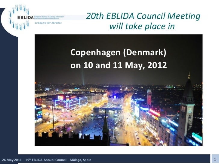 20th EBLIDA Council Meeting will take place in  Copenhagen (Denmark) on 10 and 11 May, 2012