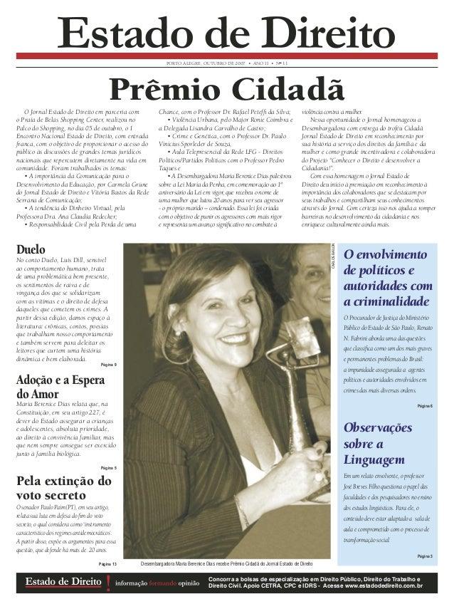 PORTO ALEGRE, OUTUBRO DE 2007 • ANO II • N° 11  Estado de Direito  Prêmio Cidadã  O Jornal Estado de Direito em parceria c...