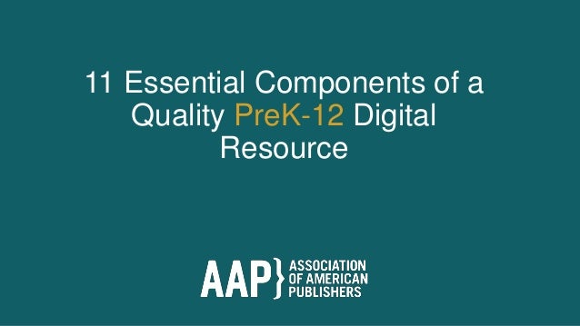 11 Essential Components of a Quality PreK-12 Digital Resource