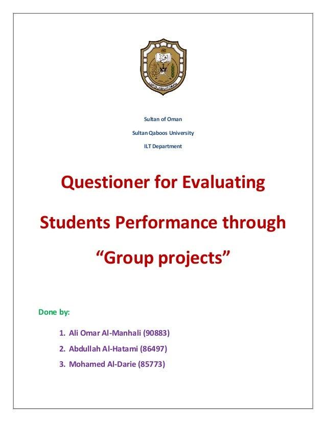 Sultan of Oman                        Sultan Qaboos University                            ILT Department     Questioner fo...