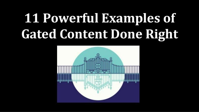 11 Powerful Examples of Gated Content Done Right
