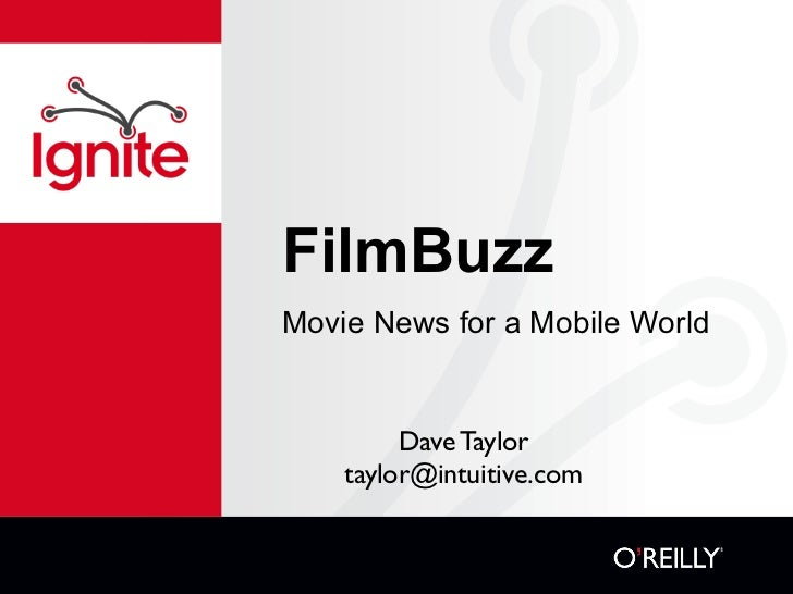 FilmBuzz Movie News for a Mobile World            Dave Taylor     taylor@intuitive.com
