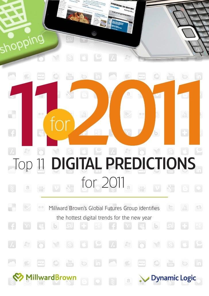 Top 1 DIGITAL PREDICTIONS    1          for 201                1    Millward Brown's Global Futures Group identifies      ...