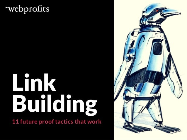 Link Building 11 future proof tactics that work