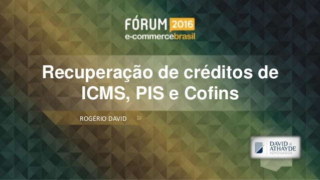 Recuperação de créditos de ICMS, PIS e Cofins ROGÉRIO DAVID Logo empresa