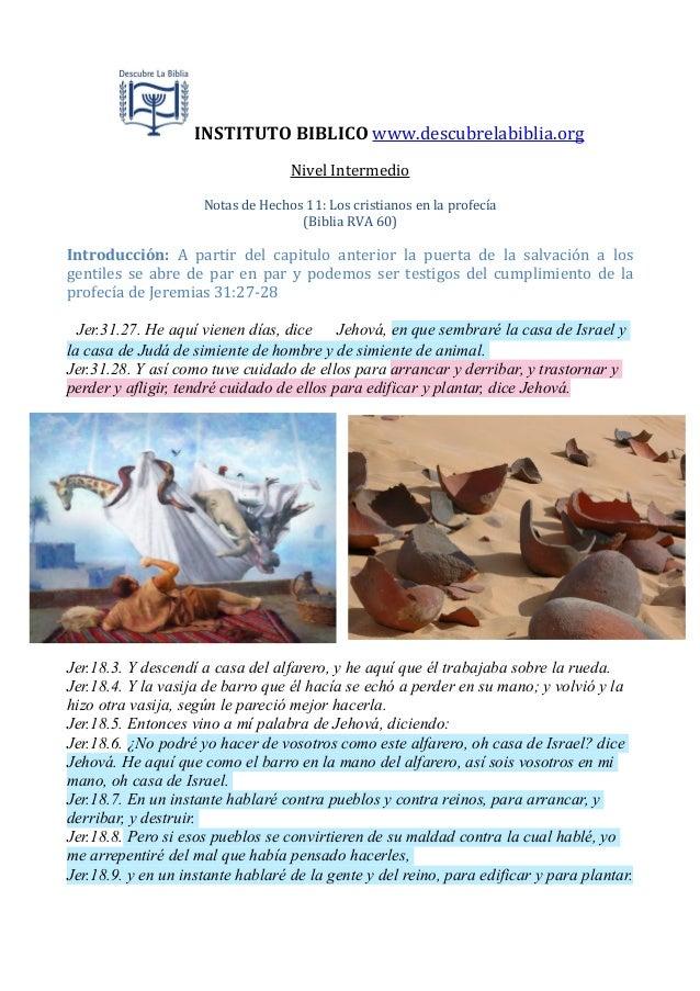 INSTITUTO  BIBLICO  www.descubrelabiblia.org Nivel  Intermedio Notas  de  Hechos  11:  Los  cristianos  ...