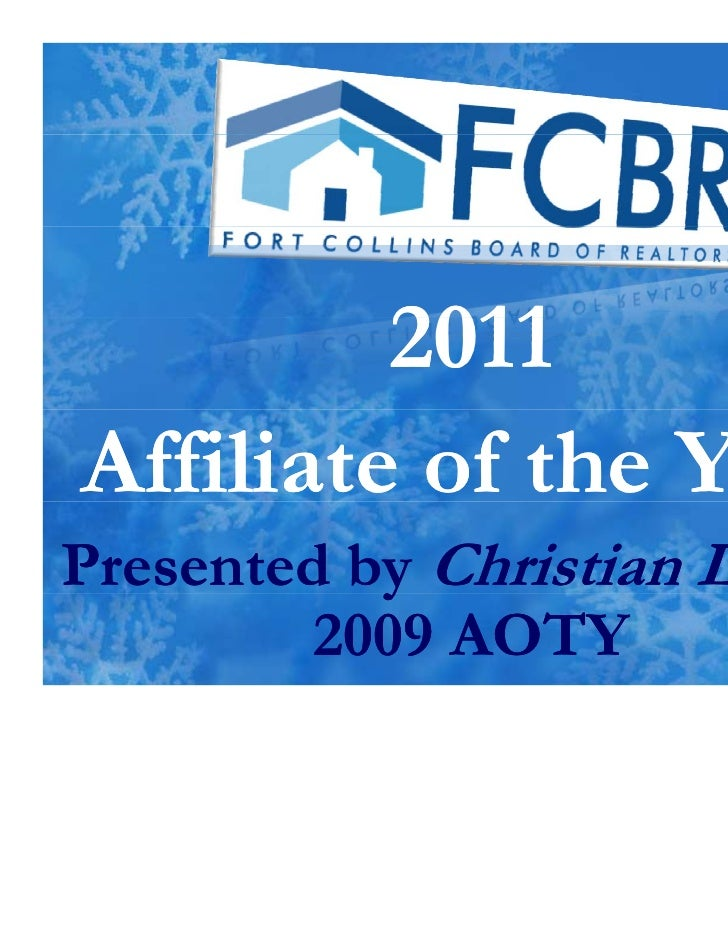 2011Affiliate of the YearPresented by Christian Lasher           y         2009 AOTY