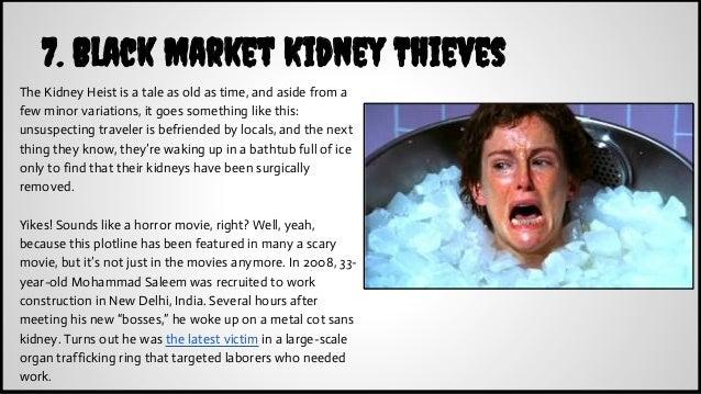 7  Black Market Kidney Thieves
