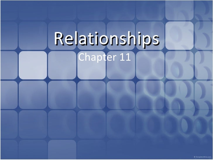 Relationships  Chapter 11