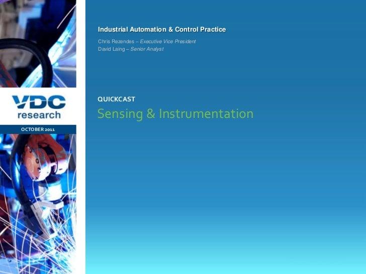 Industrial Automation & Control Practice                  Chris Rezendes – Executive Vice President                  David...