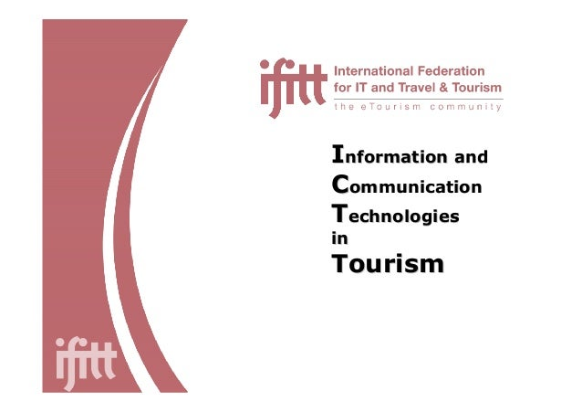 IInformation andnformation and CCommunicationommunication TTechnologiesechnologies inin TourismTourism