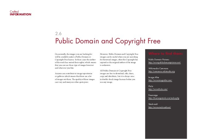 CraftedINFORMATION              2.6              Public Domain and Copyright Free              Occasionally, the images yo...
